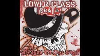 No Doves Fly Here-Lower Class Brats.