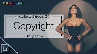 Lightroom 6 Tutorial - How to Copyright photos in Lightroom CC thumbnail