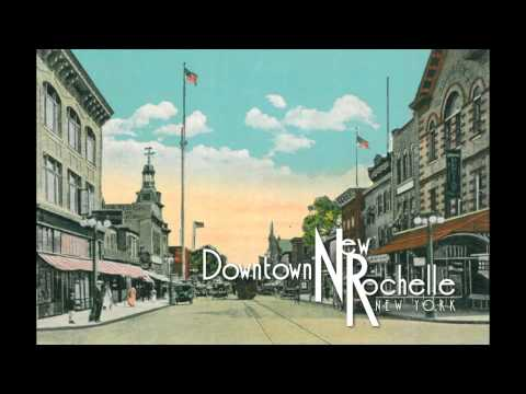 Historic Downtown New Rochelle - Through Vintage Postcards
