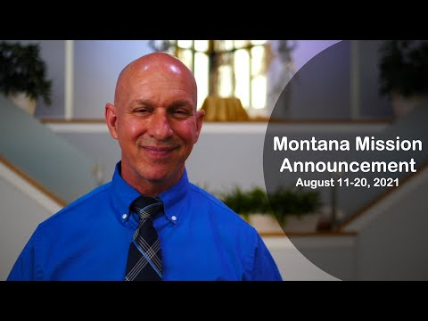 Montana Mission August