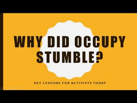 2017 ICNC Webinar: Why Did Occupy Stumble? Key Lessons for Activists Today