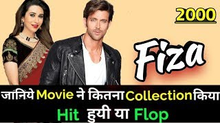 Hrithik Roshan FIZA 2000 Bollywood Movie Lifetime WorldWide Box Office Collection