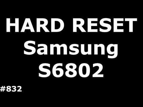 Сброс настроек Samsung Ace S6802 (Hard Reset Samsung Galaxy Ace DUOS GT-S6802)