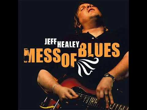 Jeff Healey - Shake, Rattle And Roll