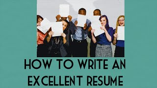 How To Write An Excellent Resume