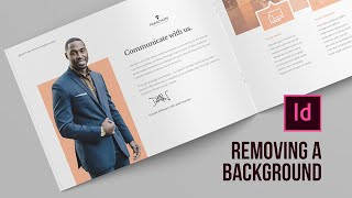 Learn two ways oḟ removing a background from an image in Adobe InDesign