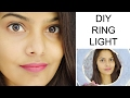 HOW TO MAKE RING LIGHT - Easy and Affordable