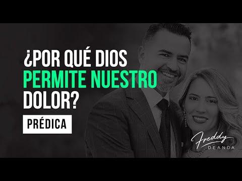 ¿Por qué Dios permite nuestro dolor? - Freddy DeAnda