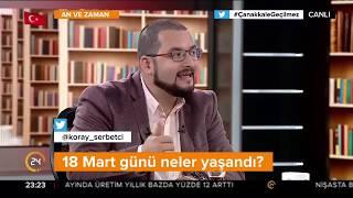 An ve Zaman - Çanakkale Zaferi (17.03.2018)