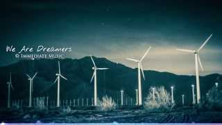 Uplifting Music - We Are Dreamers