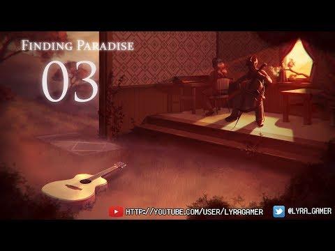 De la vejez a la infancia - Finding Paradise #03 [ESP]