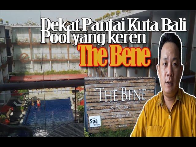 The Bene Hotel, Bintang 4 Dekat Pantai Kuta Bali, Harga mulai 600 Ribuan
