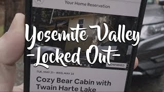Yosemite Valley // Locked Out Of Our Airbnb // Episode 2