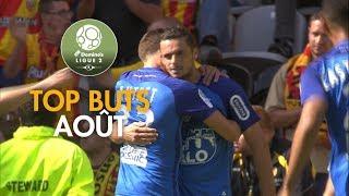 Top Buts Domino's Ligue 2 - Août (saison 2017/2018)