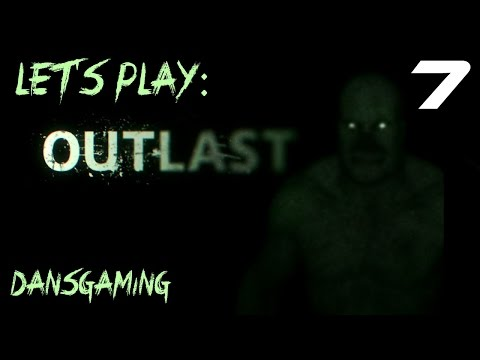 Let's Play OUTLAST - Part 7 - The Video...
