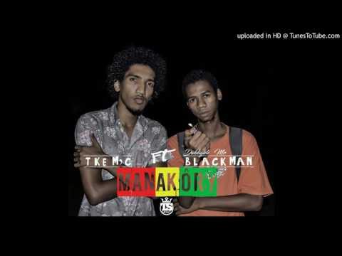 Tkem'C feat. BlackMan - Manakôry (Nouveaute Gasy 2016)