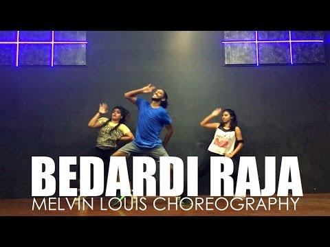 Bedardi Raja | Melvin Louis Choreography