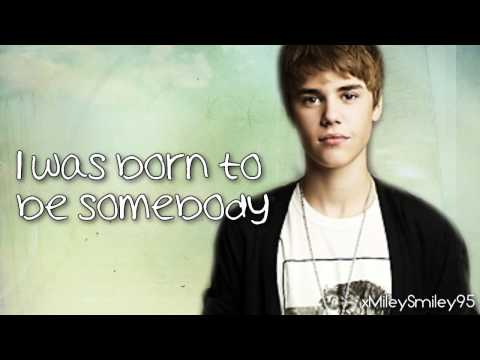 Justin Bieber - Born To Be Somebody (with lyrics)