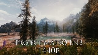 Project MATSO ENB in 1440p