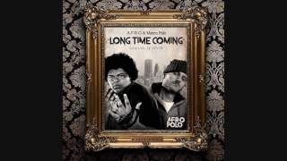 A-F-R-O & Marco Polo - Long Time Coming (Cuts by Shylow)