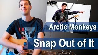 "Аккорды ""Snap Out of It"" Arctic Monkeys (Tutorial)"