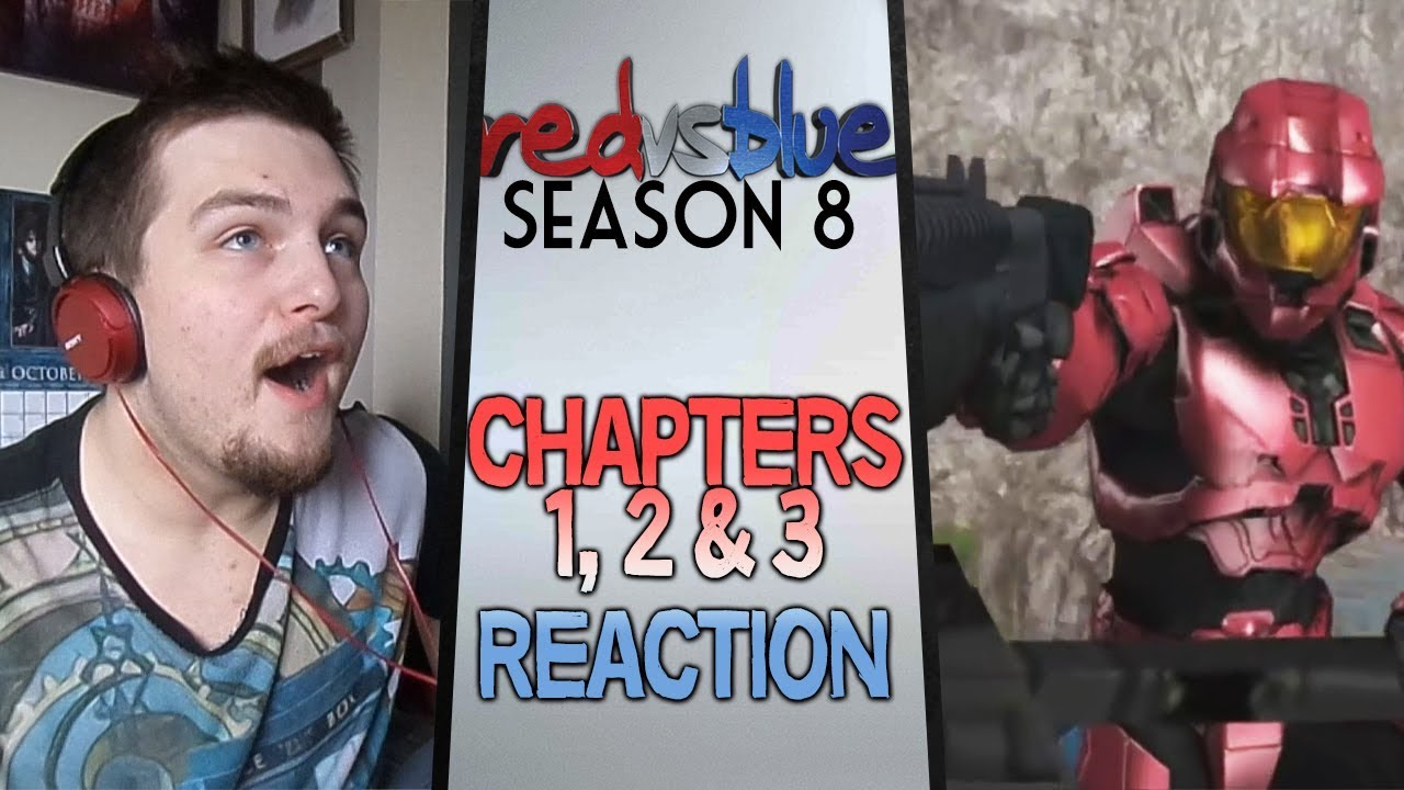 Download Red vs. Blue Season 8 Chapters 1 - 3 Reaction