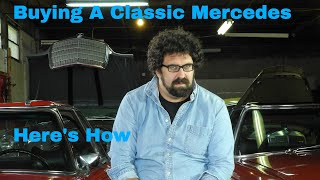 Buying A W108 or  Classic Mercedes Guide with Pierre Hedary