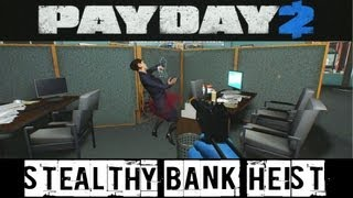 PayDay 2 Beta - $1M Stealthy Bank Heist (with Rocket2Guns and Sacriel42)