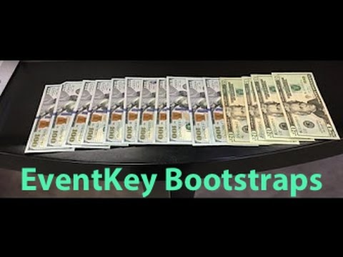 EventKey Bootstraps (Use our own money to fund)