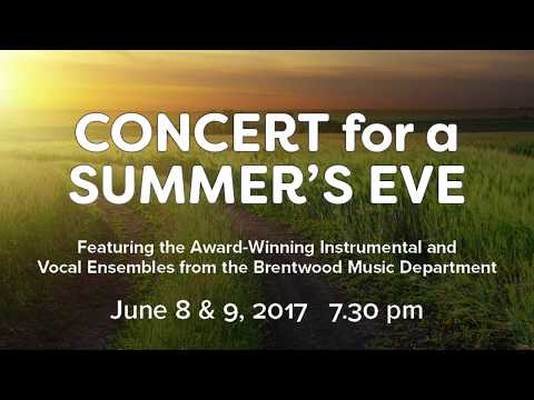 Concert For a Summer's Eve 2017