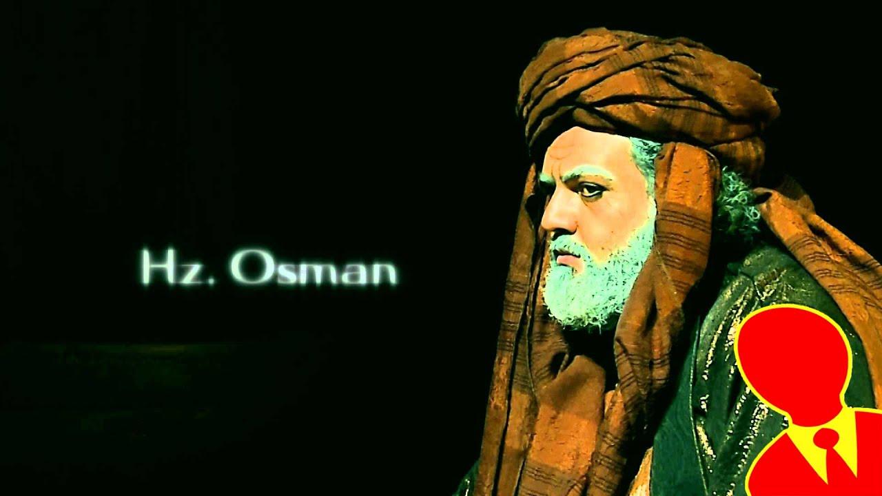 Hz Osman'ın hayatı hakkında kısa bilgi
