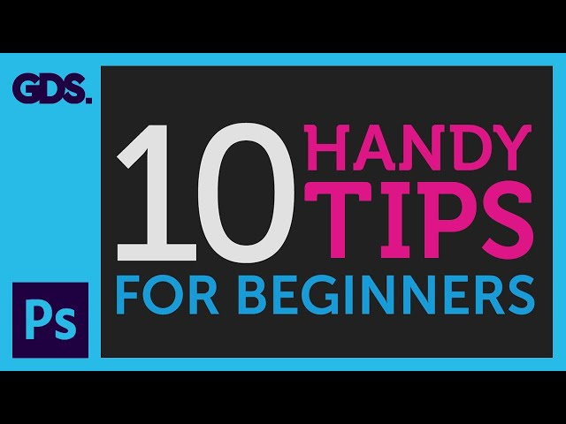 10 Handy Tips for beginners to Adobe Photoshop Ep8/33 [Adobe Photoshop for Beginners]