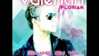 Valentin Florian Feat Naomy - Shame On You (Electro Club Mix) + DOWNLOAD