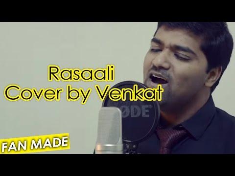 Rasaali - Cover by Venkat   Ondraga Entertainment