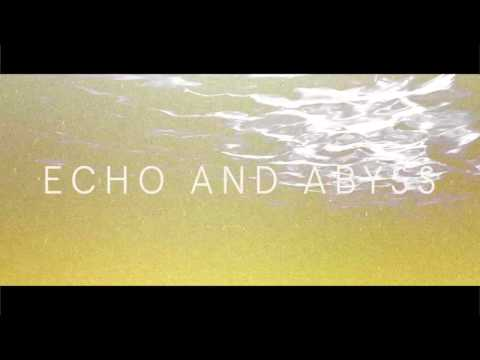 """Caspian - """"Echo and Abyss (Official Audio)"""