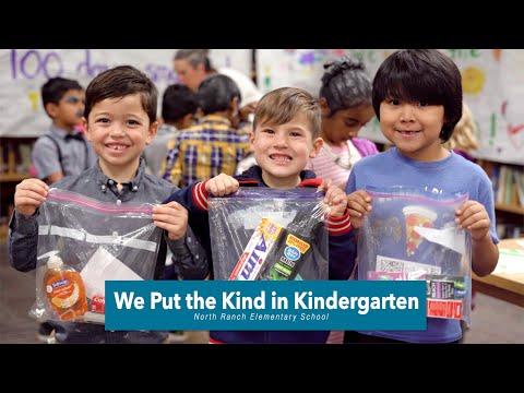 We Put the Kind in Kindergarten - North Ranch Elementary School