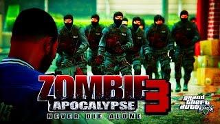 GTA 5 ONLINE - ZOMBIE APOCALYPSE  3 (GTA 5 SKIT)