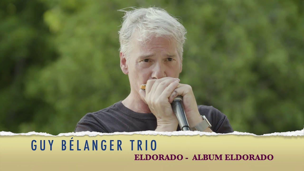 GUY BÉLANGER - ELDORADO CD ELDORADO TRIO ÉTÉ 2020