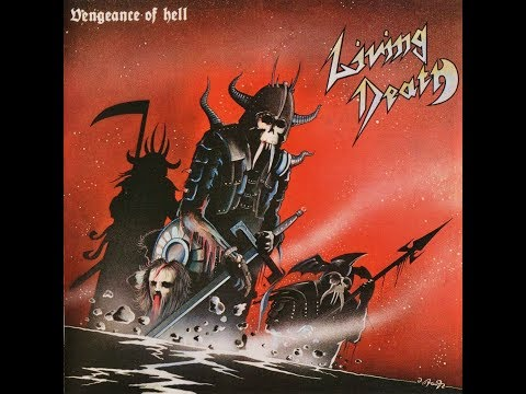 Living Death - Vengeance Of Hell (1984 Full Album Remixed & Remastered)