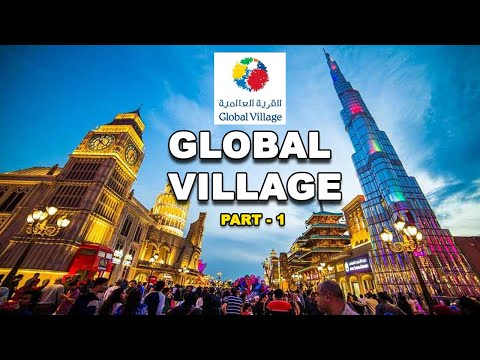 Dubai Global Village | Dubai shopping festival | Dubai Shopping & Entertainment | Season 24 Part 1