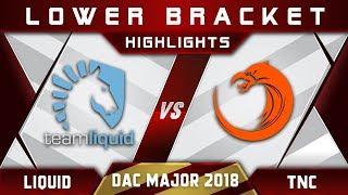 Liquid vs TNC DAC 2018 Major Highlights Dota 2