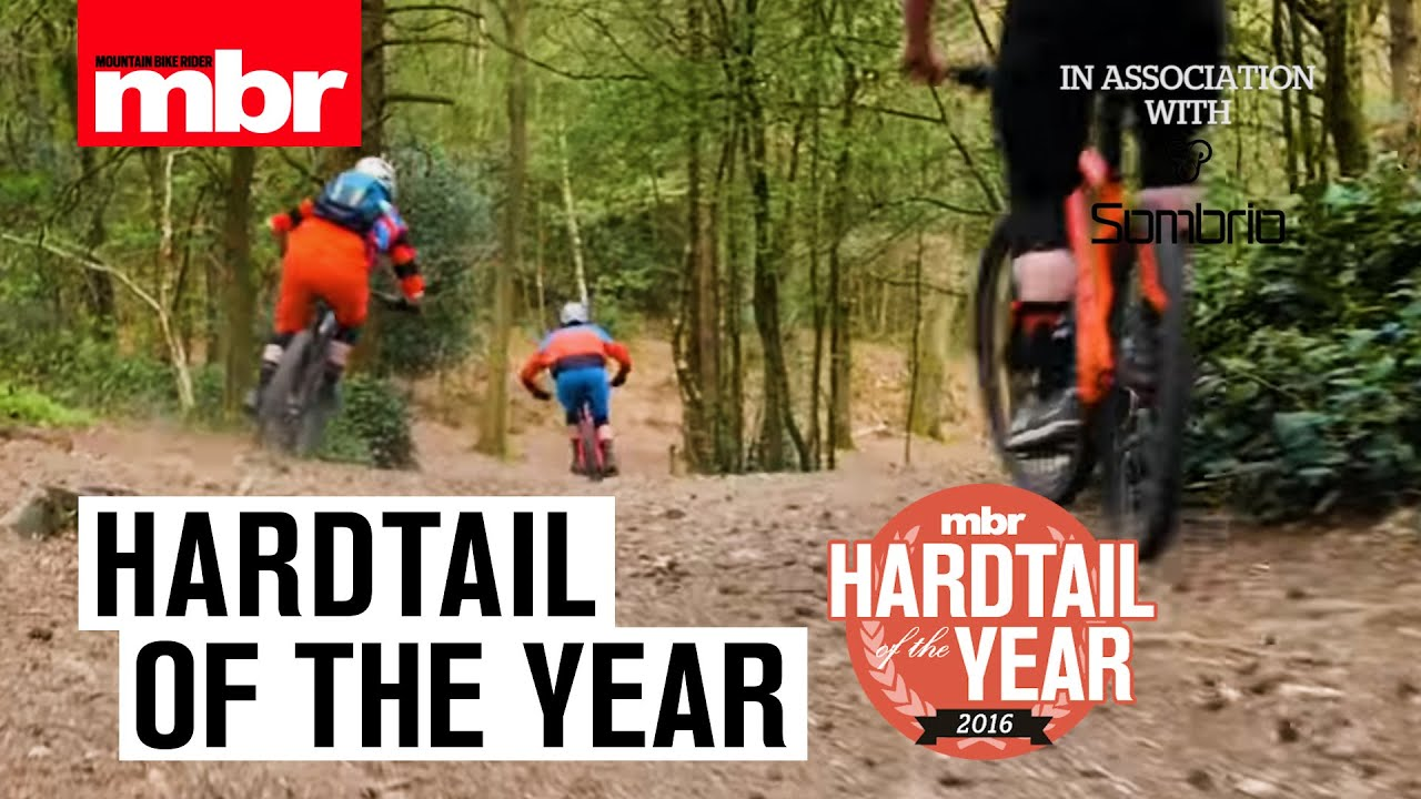 01e5b6a2e02 Hardtail of the Year 2017 | Overall Winners | MBR in association with  Sombrio. Mountain Bike Rider