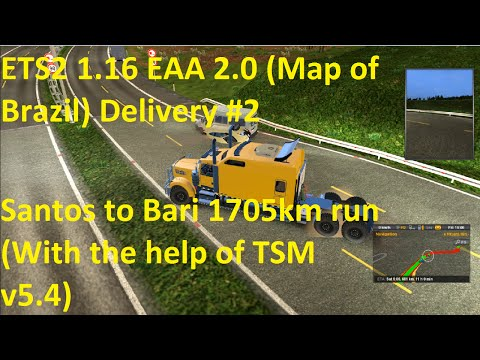 ETS2 1.16 EAA 2.0 Map of Brazil Delivery #2