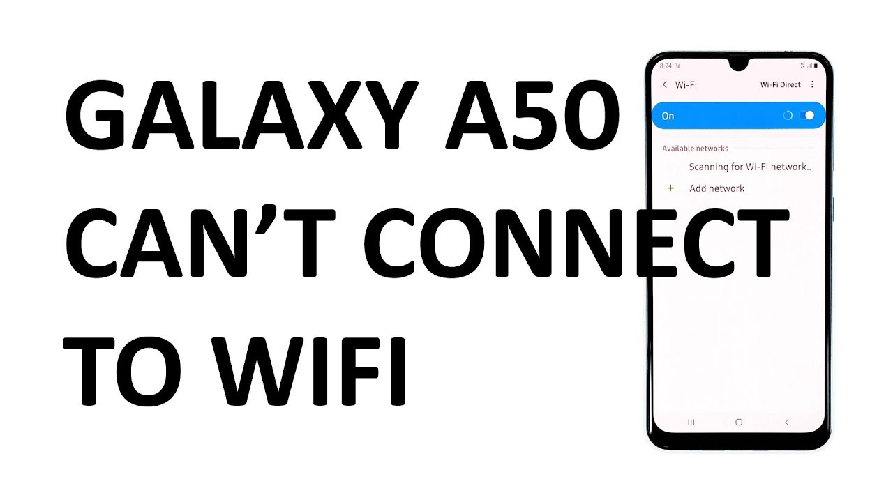 Samsung Galaxy A50 can't connect to WiFi. Here's the fix