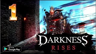 DARKNESS RISES - MOBILE GAMEPLAY ( ULTRA GRAPHICS ) ANDROID HD