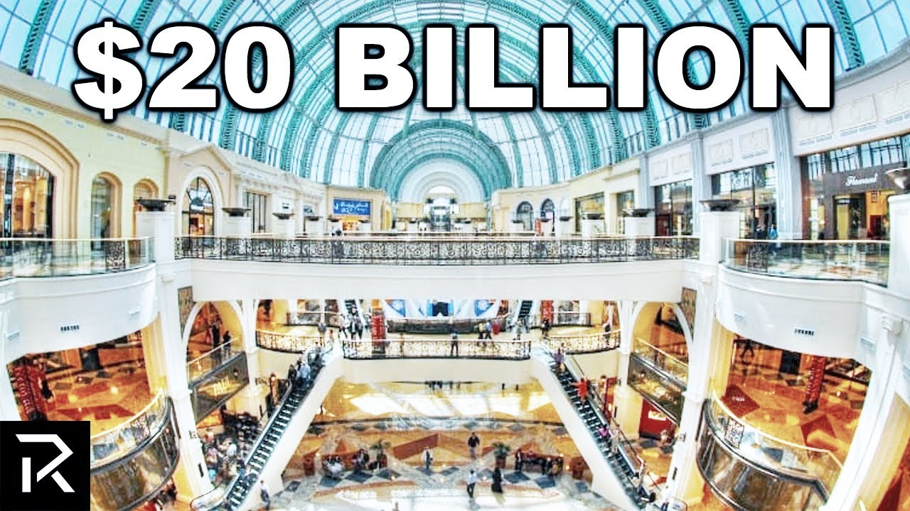 Inside Dubai's $20 Billion Dollar Mall