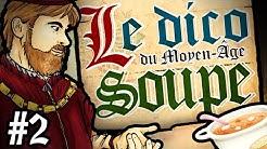 Le Dico du Moyen-Âge : l'origine du mot 'Soupe'