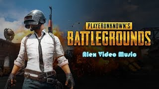 PUBG - PlayerUnknown's Battlegrounds Video Game [Alex Video Music Tribute To PUBG]