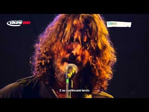Chris Cornell - Like a Stone (Live @ SWU 2011)   Legendado em pt-BR
