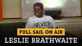 Full Sail On Air Welcomes: Leslie Brathwaite